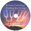 Reverse Genealogy: Finding the Living - webinar-on-CD